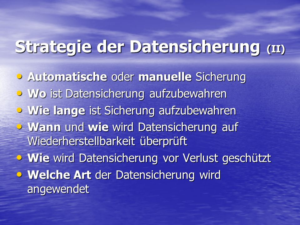Strategie der Datensicherung (II)