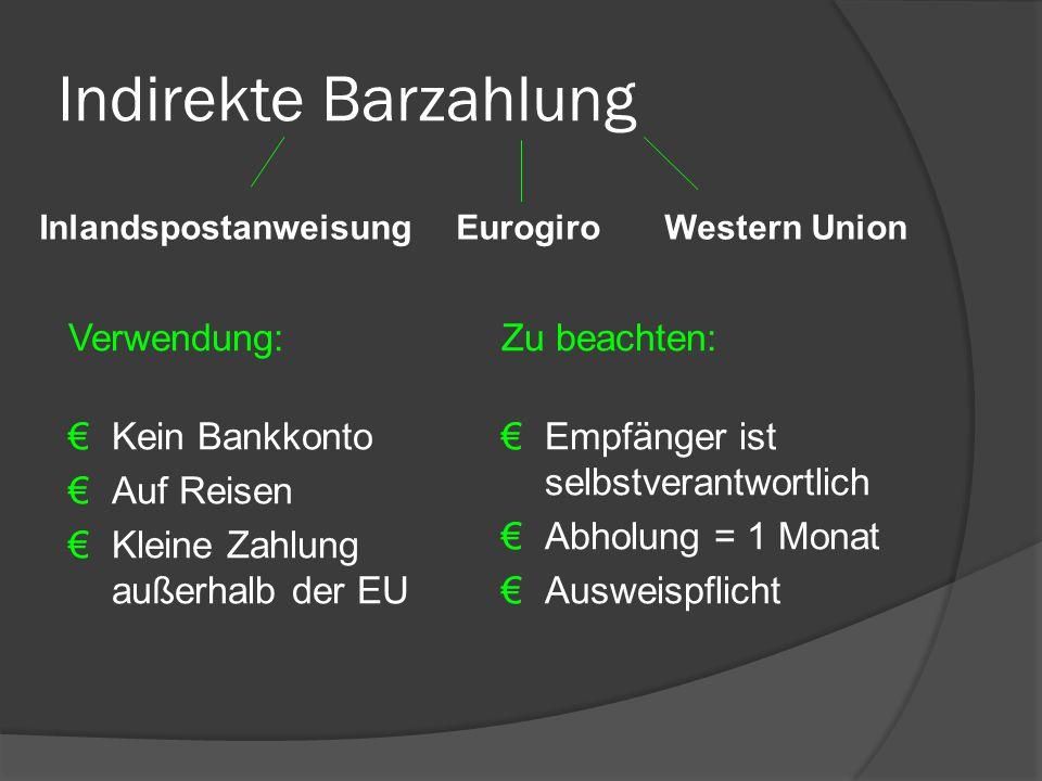 Indirekte Barzahlung Verwendung: Kein Bankkonto Auf Reisen