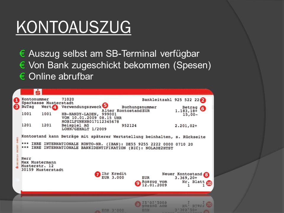 KONTOAUSZUG Auszug selbst am SB-Terminal verfügbar