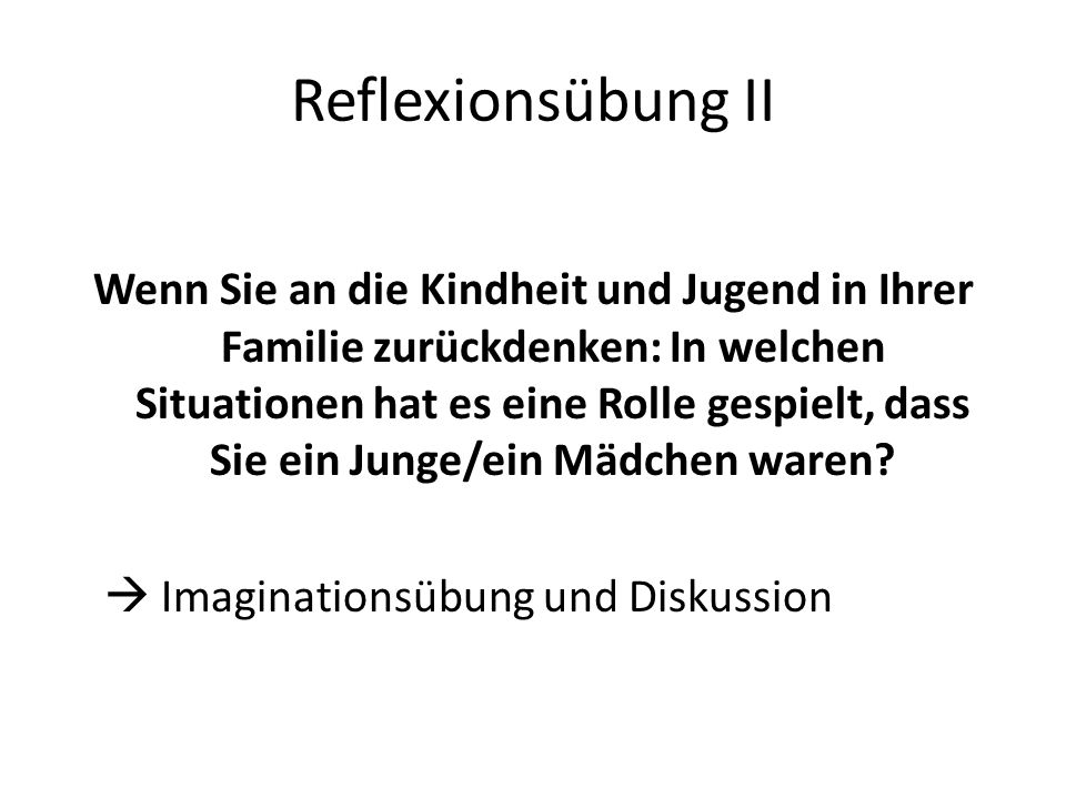 Reflexionsübung II