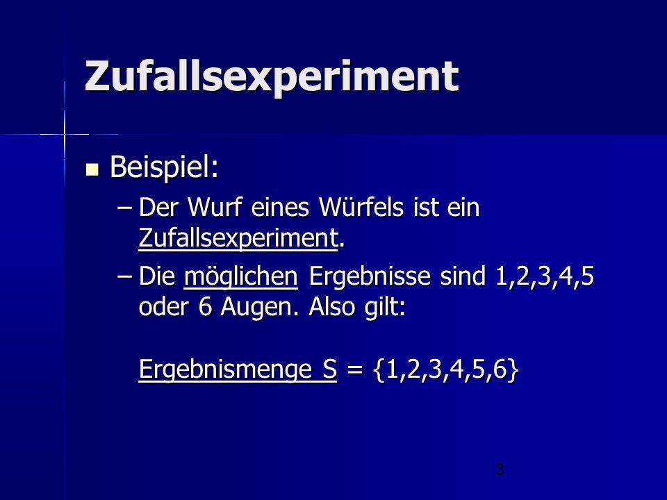 Zufallsexperiment Beispiel: