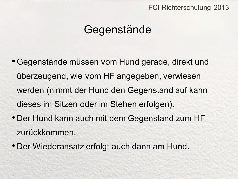 FCI-Richterschulung 2013 Gegenstände.