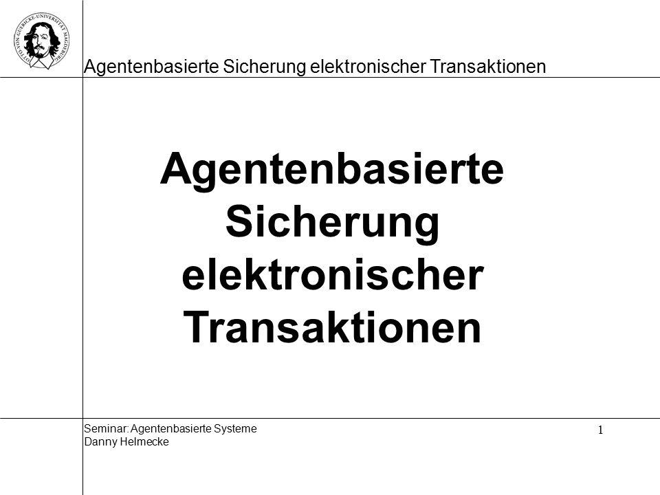 Agentenbasierte Sicherung elektronischer Transaktionen