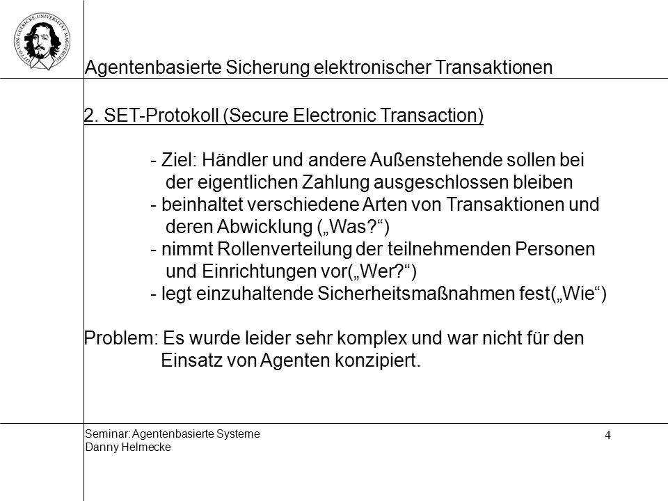 2. SET-Protokoll (Secure Electronic Transaction)