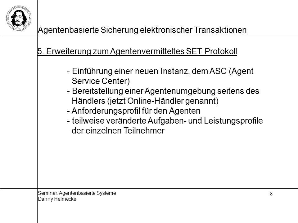 5. Erweiterung zum Agentenvermitteltes SET-Protokoll