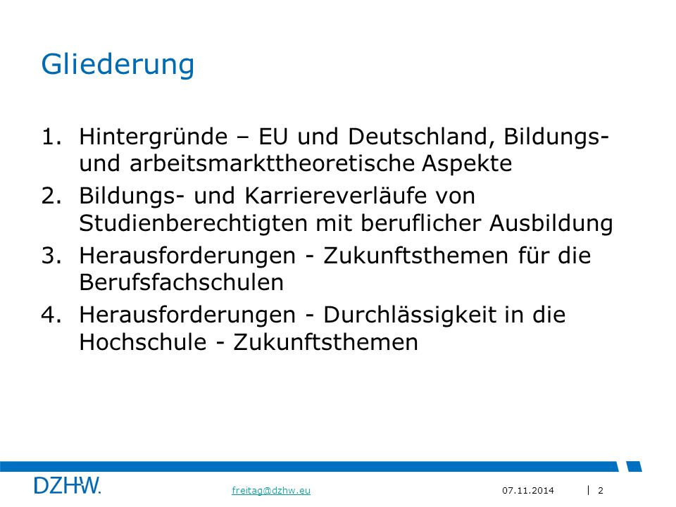 Gliederung Hintergründe – EU und Deutschland, Bildungs- und arbeitsmarkttheoretische Aspekte.
