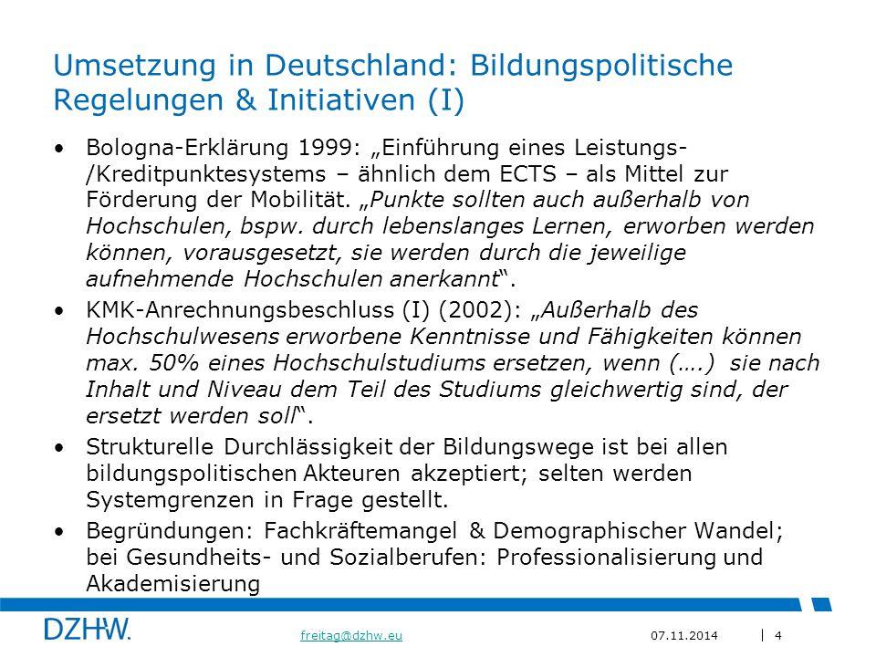 Umsetzung in Deutschland: Bildungspolitische Regelungen & Initiativen (I)