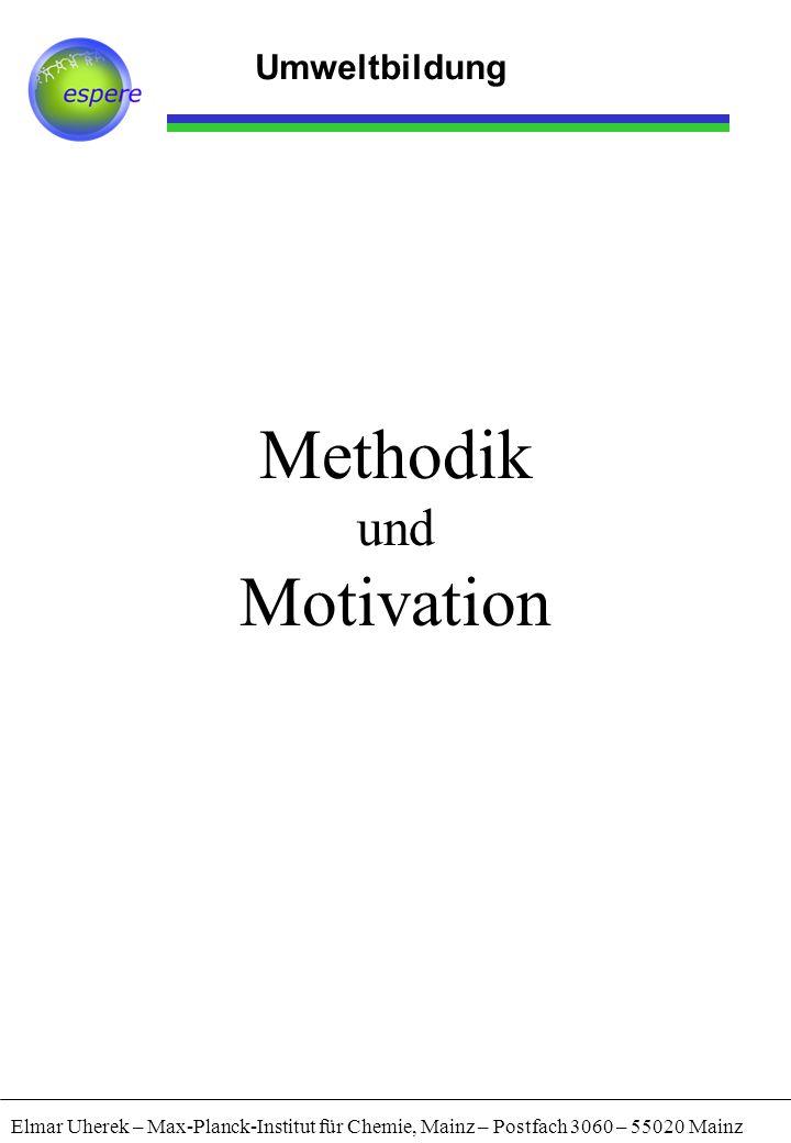 Methodik Motivation und Umweltbildung