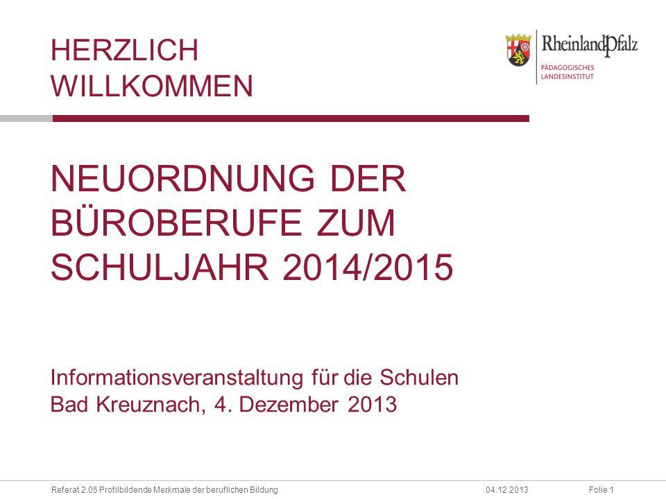 Neuordnung der Büroberufe zum Schuljahr 2014/2015