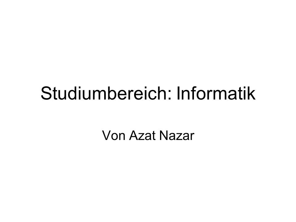 Studiumbereich: Informatik