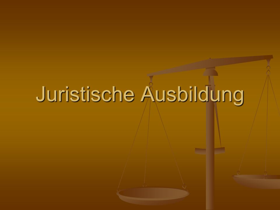 Juristische Ausbildung