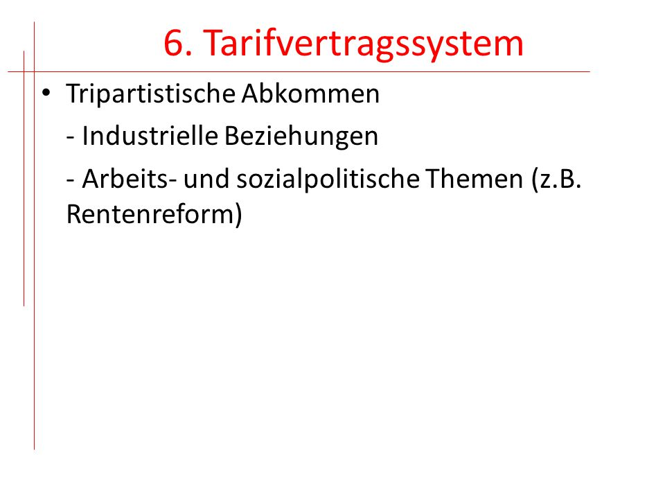 6. Tarifvertragssystem Tripartistische Abkommen