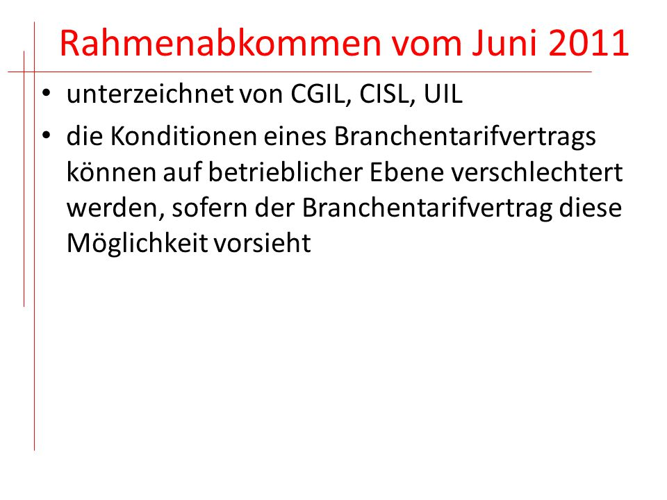 Rahmenabkommen vom Juni 2011