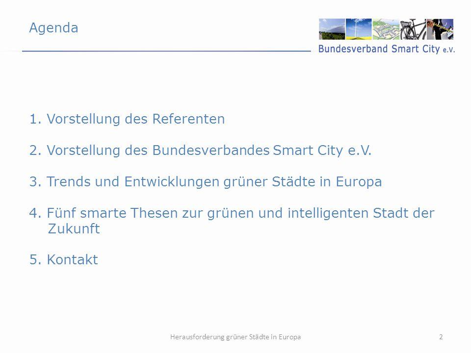 Herausforderung grüner Städte in Europa