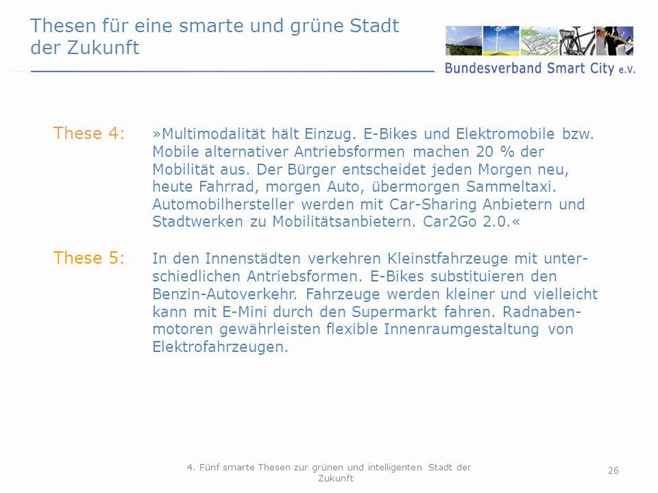 4. Fünf smarte Thesen zur grünen und intelligenten Stadt der