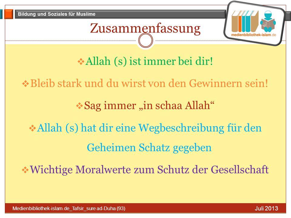 Zusammenfassung Allah (s) ist immer bei dir!