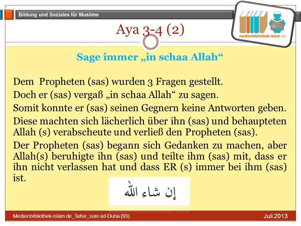 "Sage immer ""in schaa Allah"