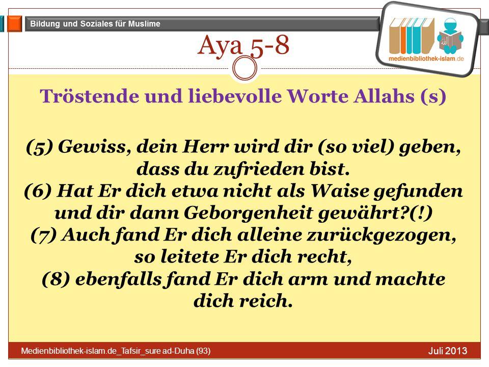 Tröstende und liebevolle Worte Allahs (s)
