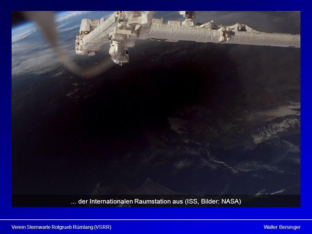 ... der Internationalen Raumstation aus (ISS, Bilder: NASA)