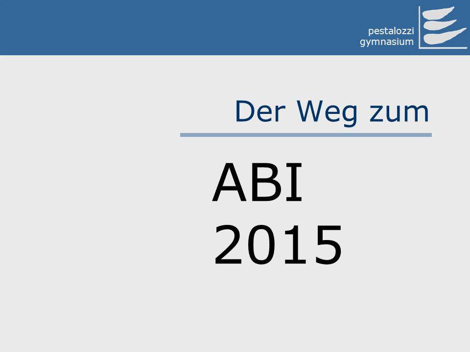 Der Weg zum ABI 2015
