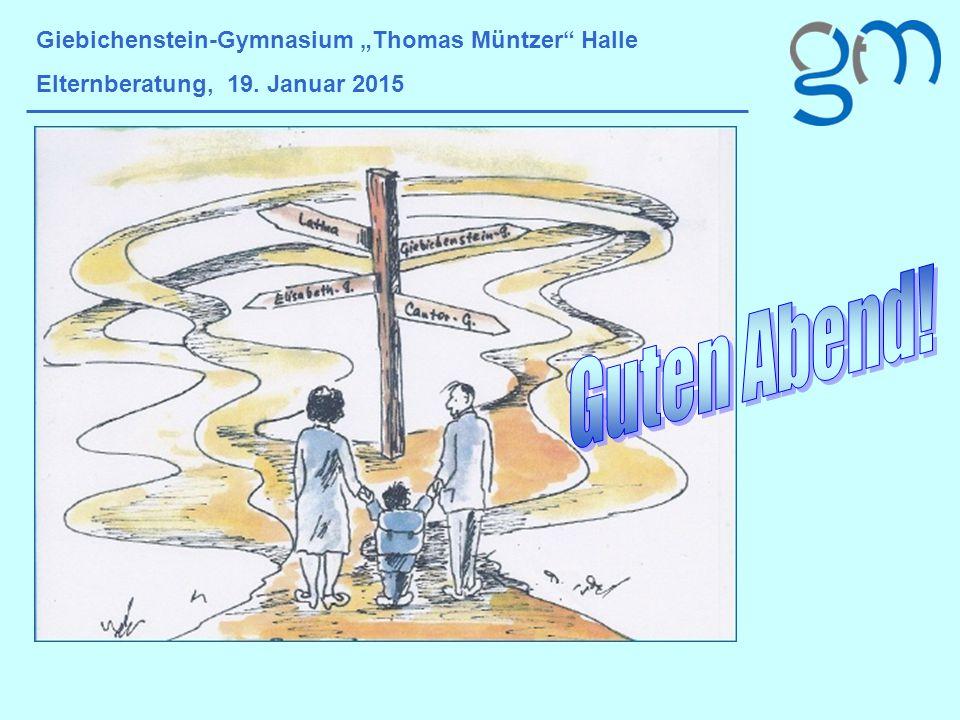 """Guten Abend! Giebichenstein-Gymnasium """"Thomas Müntzer Halle"""