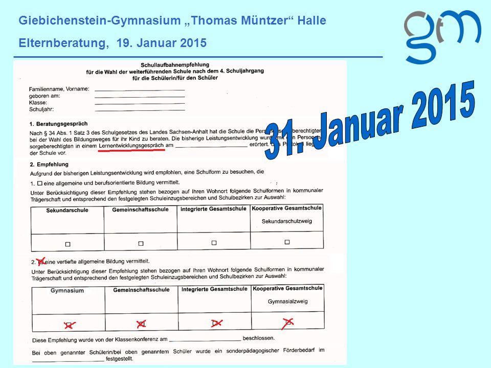 """31. Januar 2015 Giebichenstein-Gymnasium """"Thomas Müntzer Halle"""