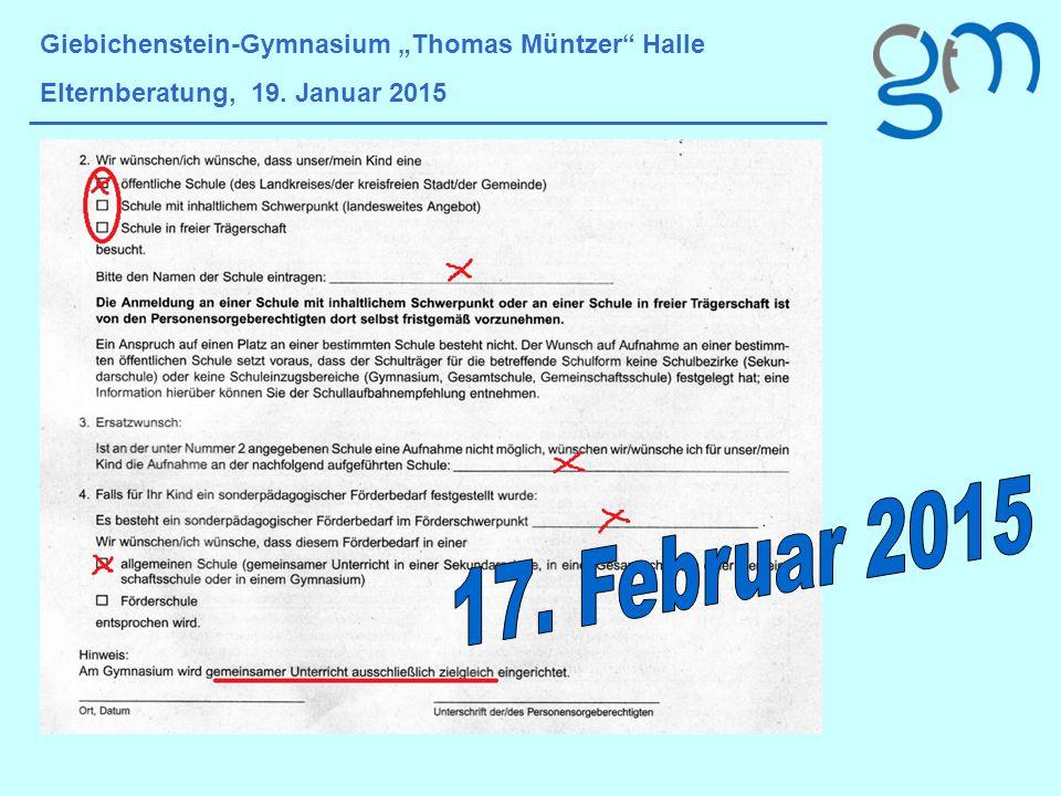 """17. Februar 2015 Giebichenstein-Gymnasium """"Thomas Müntzer Halle"""