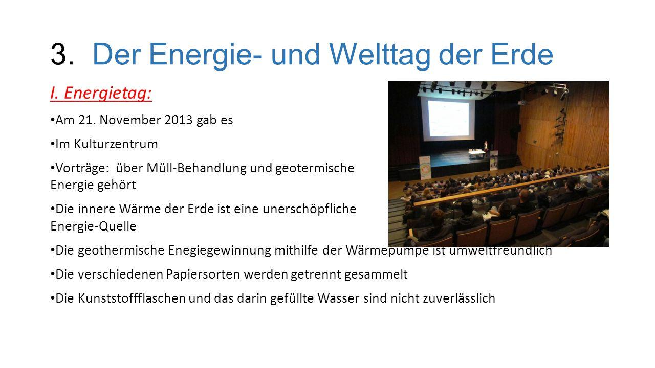 3. Der Energie- und Welttag der Erde