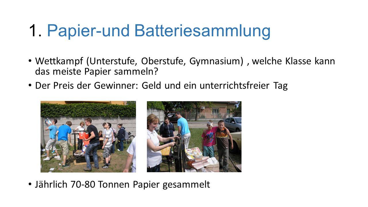 1. Papier-und Batteriesammlung