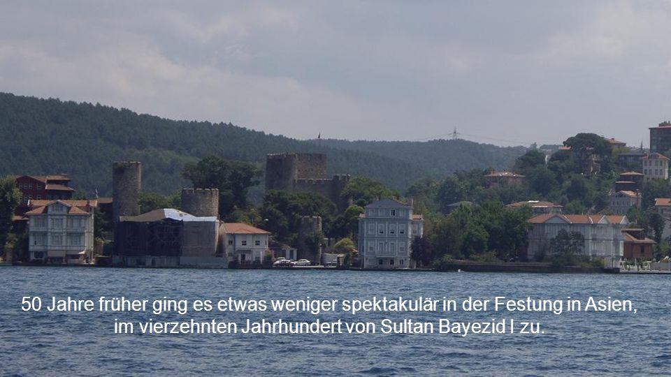 im vierzehnten Jahrhundert von Sultan Bayezid I zu.