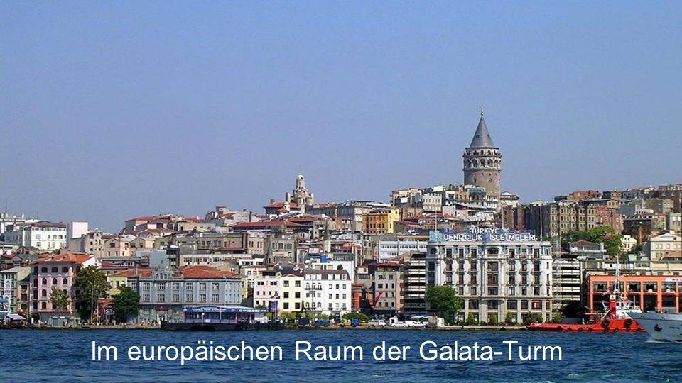Im europäischen Raum der Galata-Turm