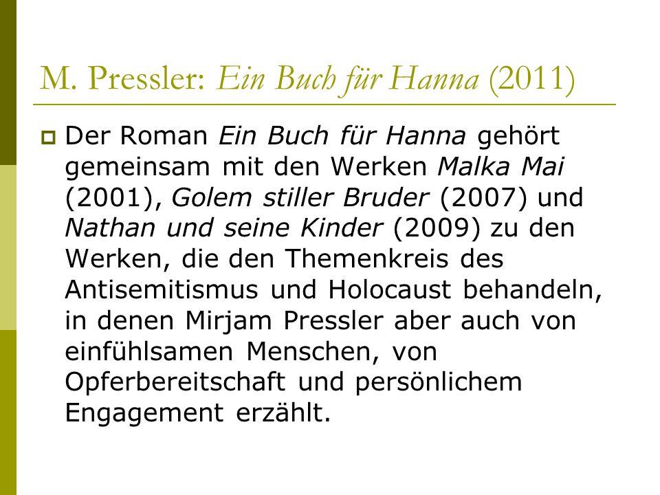 M. Pressler: Ein Buch für Hanna (2011)