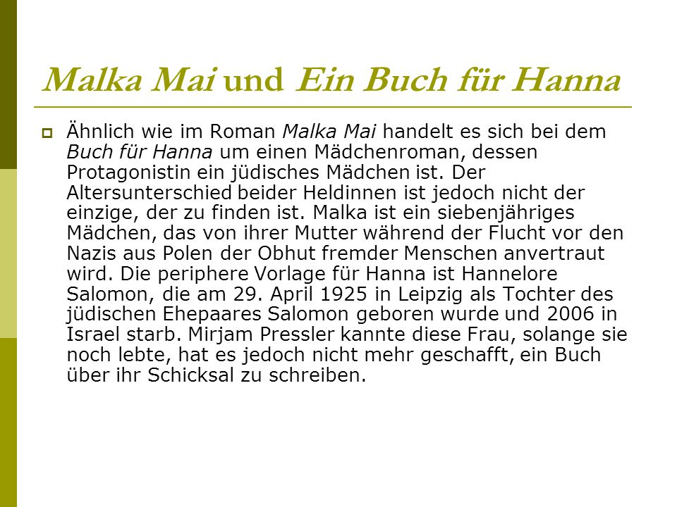 Malka Mai und Ein Buch für Hanna