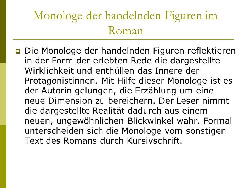 Monologe der handelnden Figuren im Roman