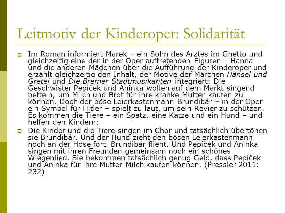 Leitmotiv der Kinderoper: Solidarität