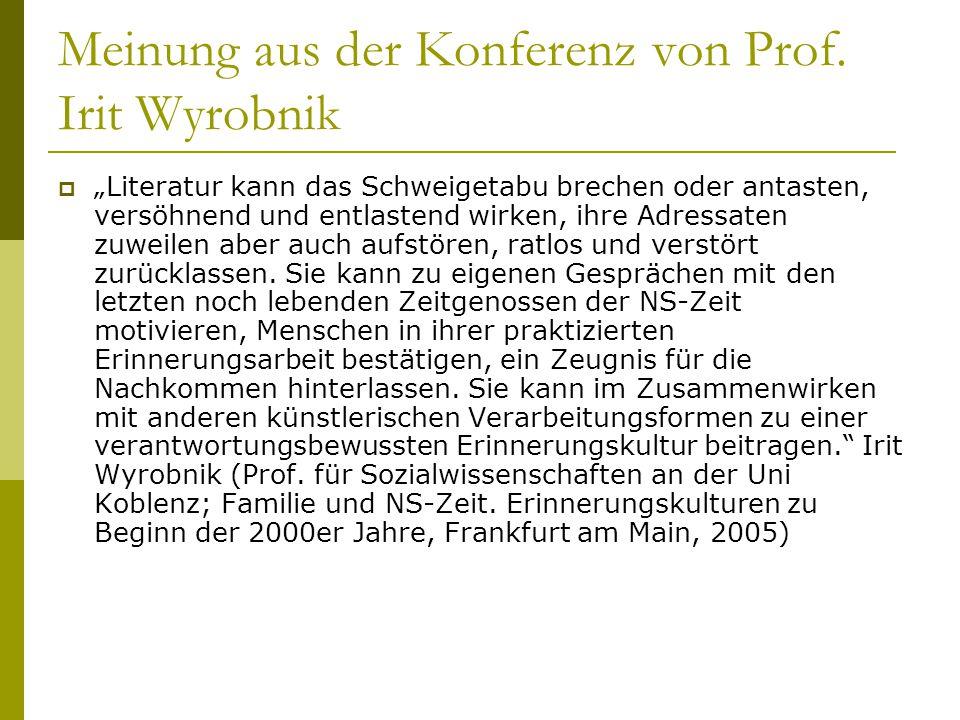 Meinung aus der Konferenz von Prof. Irit Wyrobnik