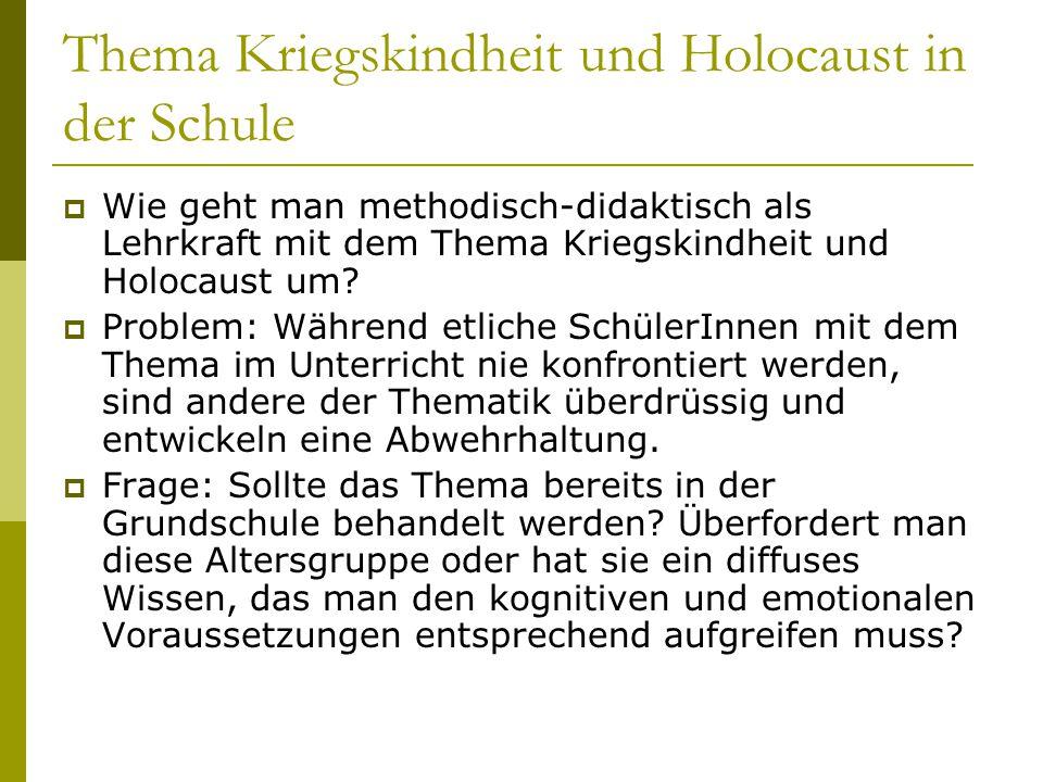 Thema Kriegskindheit und Holocaust in der Schule