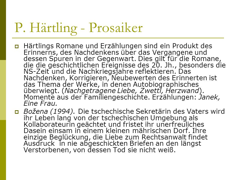 P. Härtling - Prosaiker