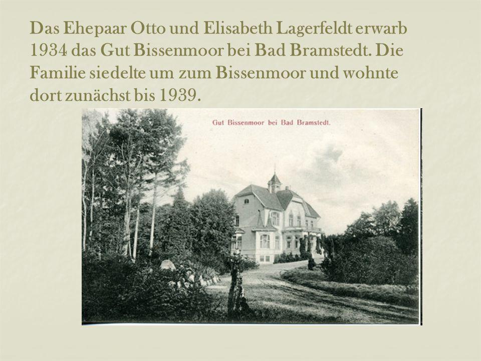 Das Ehepaar Otto und Elisabeth Lagerfeldt erwarb 1934 das Gut Bissenmoor bei Bad Bramstedt.