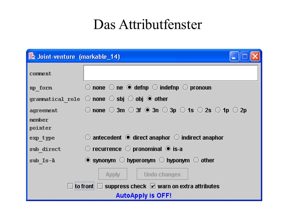 Das Attributfenster