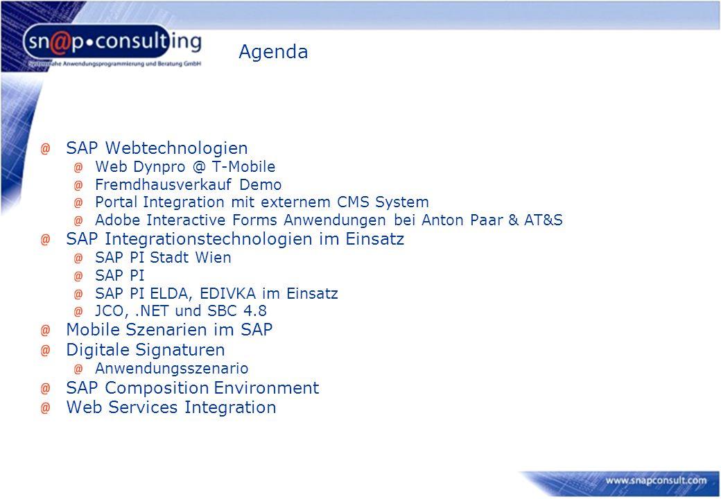 Agenda SAP Webtechnologien SAP Integrationstechnologien im Einsatz