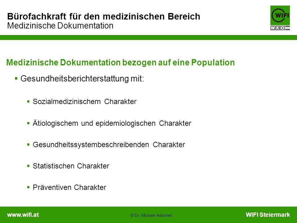 Medizinische Dokumentation bezogen auf eine Population