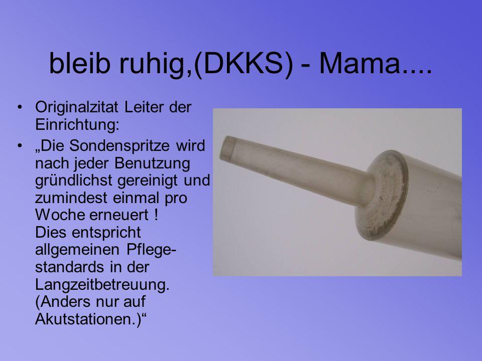 bleib ruhig,(DKKS) - Mama....