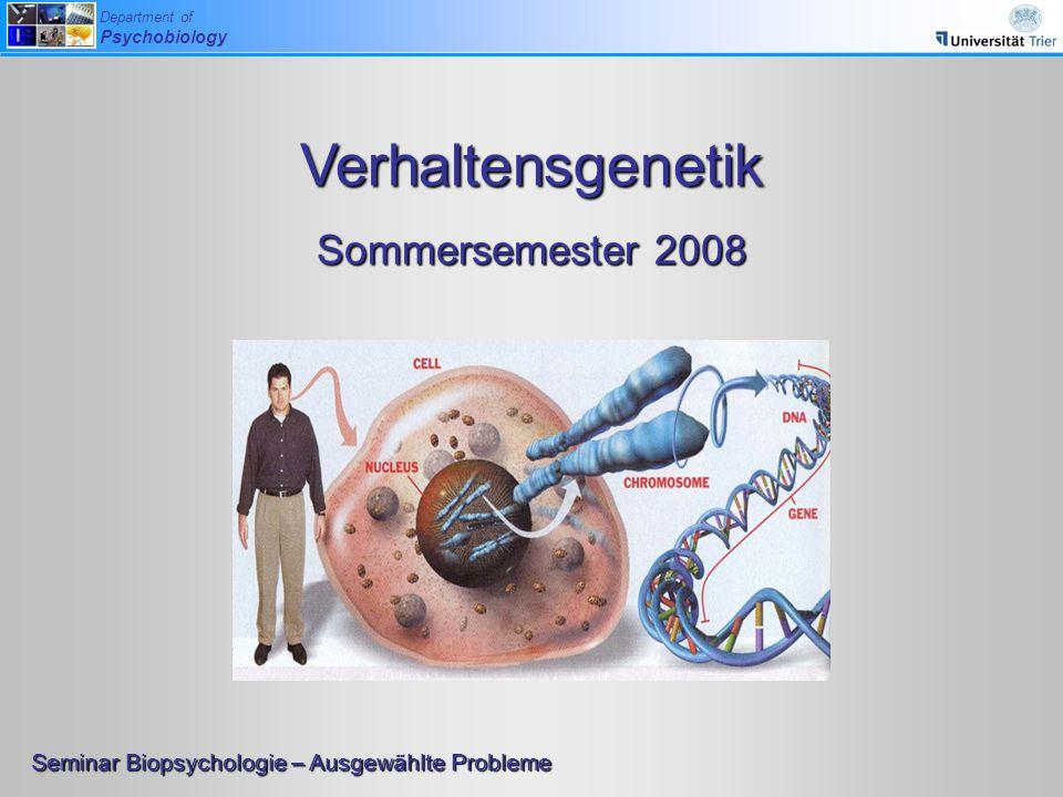 Verhaltensgenetik Sommersemester 2008