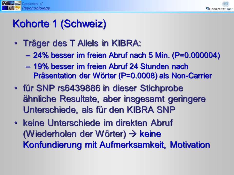 Kohorte 1 (Schweiz) Träger des T Allels in KIBRA: