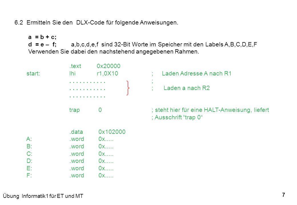 6.2 Ermitteln Sie den DLX-Code für folgende Anweisungen.