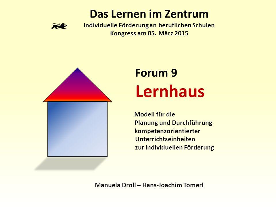 Lernhaus Das Lernen im Zentrum Forum 9