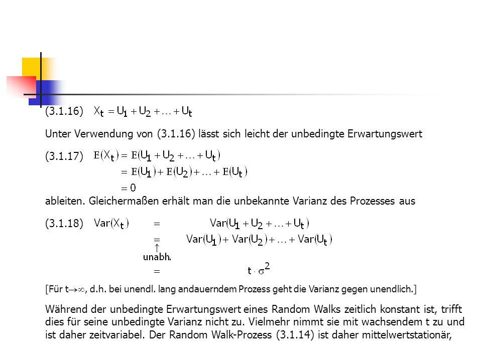 (3.1.16) Unter Verwendung von (3.1.16) lässt sich leicht der unbedingte Erwartungswert.