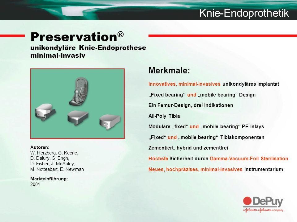 Preservation® unikondyläre Knie-Endoprothese minimal-invasiv