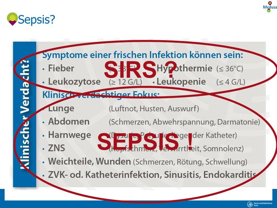 Sepsis SIRS SEPSIS !